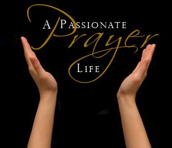 passionate_prayer_life